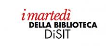 I martedì della biblioteca DISIT