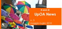 UpOA News n. 3 (maggio-luglio 2018)